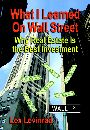 What I Learned On Wall Street - Why Real Estate Is the Best Investment by Lex Levinrad