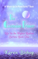 The Ascension Primer by Karen Bishop