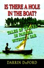 Is There a Hole in the Boat?  Tales of Travel in Panama without a Car by Darrin DuFord
