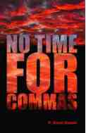 No Time for Commas by D. Steven Russell