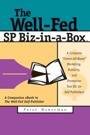 The Well-Fed SP Biz-in-a-Box: A Companion Ebook to The Well-Fed Self-Publisher by Peter Bowerman