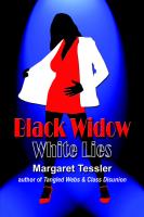 Black Widow White Lies by Margaret Tessler