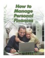 How To Manage Personal Finances by William and Joan Snedden