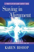 Staying In Alignment by Karen Bishop