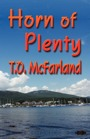 HORN OF PLENTY by T.O. McFarland