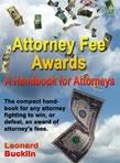 Attorney Fee Awards: A Handbook for Attorneys by Leonard Bucklin