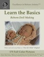 Excellence in Reborn Artistry: Learn the Basics in Reborn Doll Making by Jeannine Holper