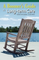 A Boomer's Guide to Long-term Care by George Lambert