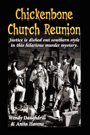 Chickenbone Church Reunion by Wendy Daughdrill and Anita Havens