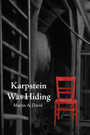 Karpstein Was Hiding - Second Edition by Martin A. David
