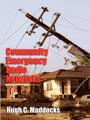 Community Emergency Radio Networks by Hugh Maddocks
