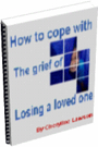 How to Cope With the Grief of Losing a Loved One by passionatewriter
