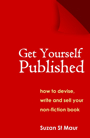Get Yourself Published by Suzan St Maur