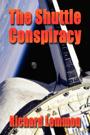 The Shuttle Conspiracy by Richard Lemmon