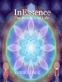 InEssence - The Essence of Life by Sarah Ince