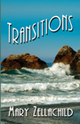 TRANSITIONS by Mary Zellachild