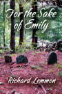 For the Sake of Emily by Richard Lemmon