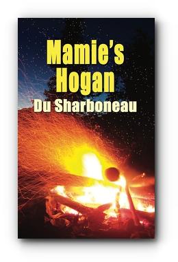 Mamie's Hogan by Du Sharboneau