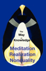 The Way of Knowledge, Meditation Realization Nonduality by cee