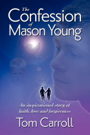 The Confession of Mason Young by Thomas Carroll