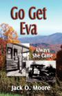 Go Get Eva by Jack O. Moore