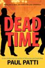 Dead Time by Paul Patti