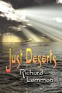 Just Deserts by Richard Lemmon