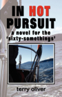 IN HOT PURSUIT by Terry Oliver
