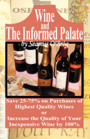 Wine and the Informed Palate by Seamus O'Bròg