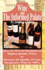 Wine and the Informed Palate by Seamus O'Bròg