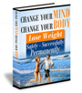 Change Your Mind Change Your Body by Paul Duncan