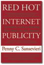 RED HOT INTERNET PUBLICITY: An Author's Guide to Marketing Your Book on the Internet by Penny Sansevieri