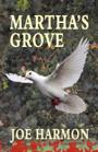 Martha's Grove by Joe Harmon