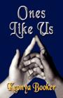 Ones Like Us by Keonya Booker