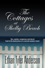 The Cottages at Shelby Beach by Ethan Tyler Anderson