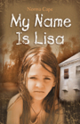 My Name Is Lisa by Norma Cape
