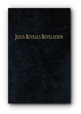 Jesus Reveals Revelation by Charles H. Huettner