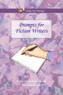 Prompts for Fiction Writers by Katie-Anne Gustafsson