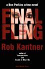 Final Fling by Rob Kantner