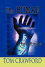 THE HUMAN HANDBOOK: Your Extraordinary Story by Tom Crawford