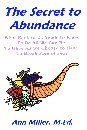 The Secret to Abundance by Ann Miller, M.Ed.