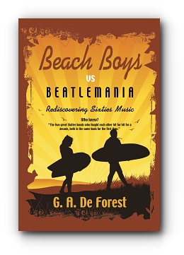 BEACH BOYS vs BEATLEMANIA: Rediscovering Sixties Music cover