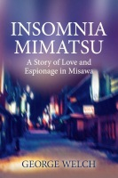 Insomnia Mimatsu by George Welch