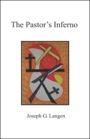The Pastor's Inferno by Joseph Langen