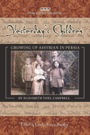 Yesterday's Children:  Growing Up Assyrian in Persia by Elizabeth Yoel Campbell