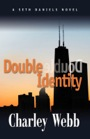 Double Identity by Charley Webb