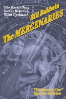 THE MERCENARIES: Director's Cut Edition by Bill Baldwin