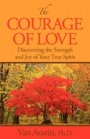 The Courage of Love by Van Austin