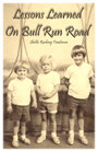 Lessons Learned on Bull Run Road by Shellie Rushing Tomlinson