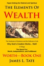 The Elements of Wealth by James Tate